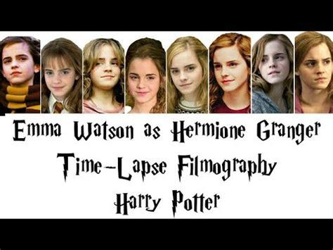 Hermione Granger Emma Watson Time Lapse Filmography