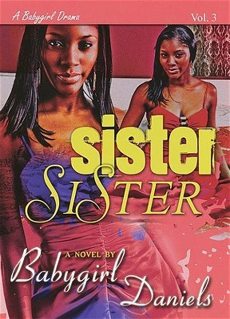 sister sister  babygirl daniels reviews discussion bookclubs lists