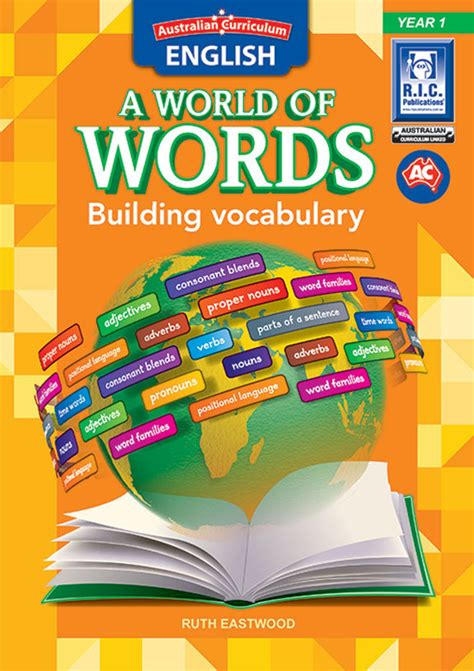 Australian Curriculum English A World Of Words  Building Vocabulary Year 1 Ric