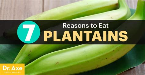 plantains  reason  add  fruit   diet dr axe