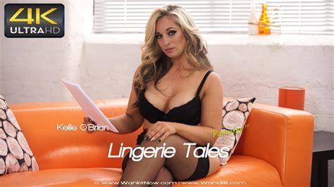 Kellie O Brian Lingerie Talespornstar Sexy Videos Wank It Now