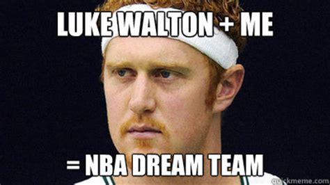 Luke Walton Meme - luke walton me nba dream team misc quickmeme