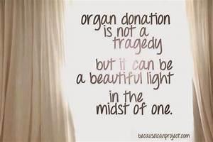 Organ Donation Quotes Sayings  Quotesgram