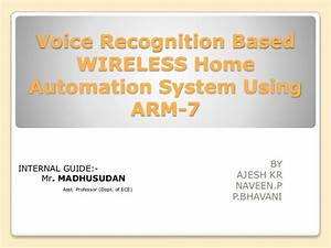 Voice Recognition Based Home Automation System Using Arm