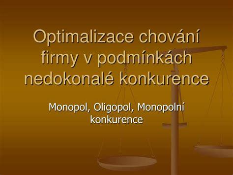 PPT - Optimalizace chování firmy v podmínkách nedokonalé konkurence PowerPoint Presentation - ID ...