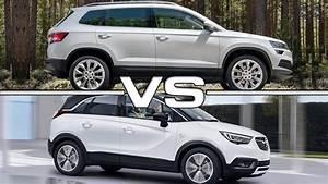 Opel Crossland 2018 : 2018 skoda karoq vs 2017 opel crossland x youtube ~ Medecine-chirurgie-esthetiques.com Avis de Voitures