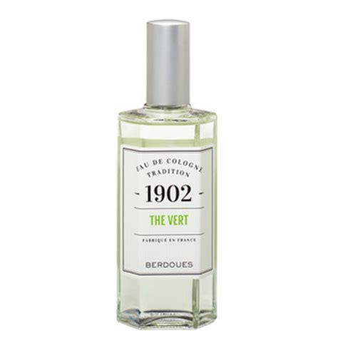 eau de cologne tradition th 233 vert 1902 berdoues 10 parfums 224 prix l 233 ger pour sentir bon tout