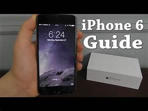Iphone 6  U2013 Complete Beginners Guide