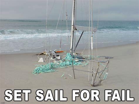 Sailboat Fails by Fail Set Sail For Fail Threadbombing