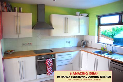 how to make use of corner kitchen cabinets 5 small kitchen ideas to make a country kitchen out of 9798