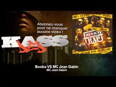 jean gabin rap youtube booba booba vs mc jean gabin kassded youtube