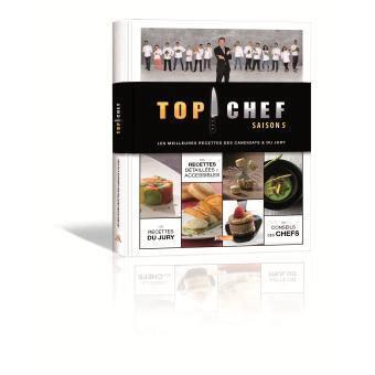 livre cuisine chef livre de cuisine top chef gourmandise en image