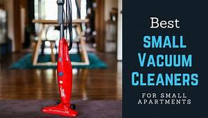 Best Vacuums For Small Apartments 2020  Compact Vacuum