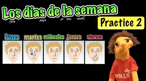 days   week  spanish practice   emotions