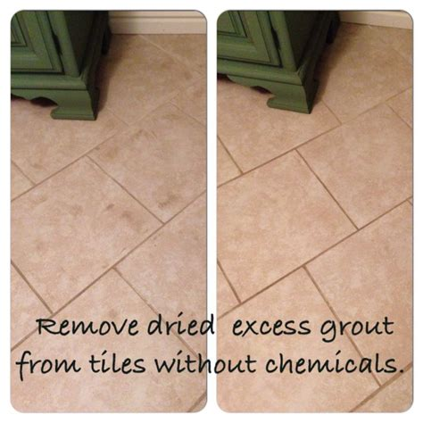 how to remove dried grout from tile the last year and a half i tried everything