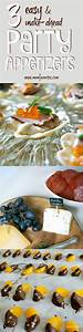3 Easy and Make Ahead Party Appetizers - Forks and Folly