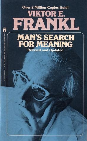 mans search  meaning  viktor  frankl reviews discussion bookclubs lists