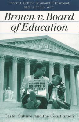 brown  board  education caste culture