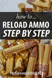 How To Reload Ammo Step By Step In 2020