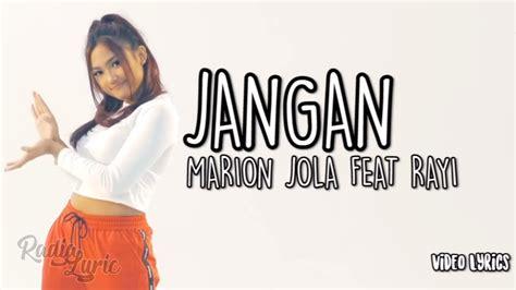 Marion Jola Feat Rayi Putra Ran