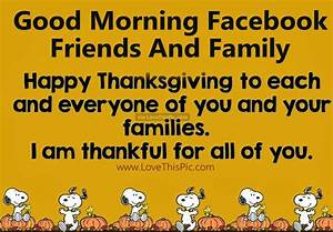 Good Morning Facebook Friends And Family Happy ...