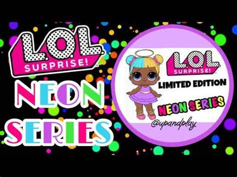brand  lol surprise limited edition neon series lol