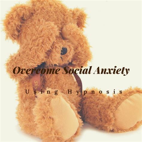 overcome social anxiety  hypnosis