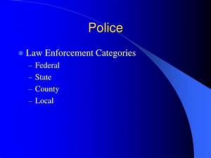 ppt the police and law enforcement powerpoint With law enforcement powerpoint templates