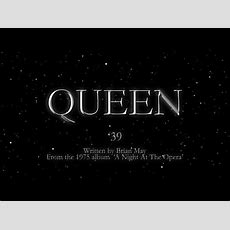 Queen  '39 (official Lyric Video) Youtube