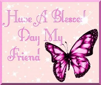 Blessed Friend Happy Tuesday Blessings Butterfly Morning