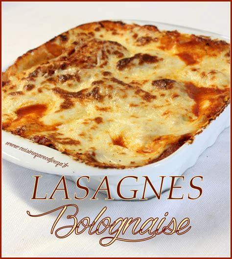 cuisine de djouza cuisine recette les lasagnes au boeuf maison plats