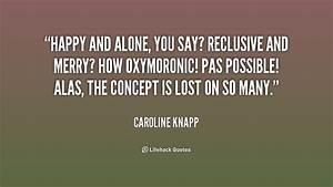 Caroline Knapp Quotes. QuotesGram