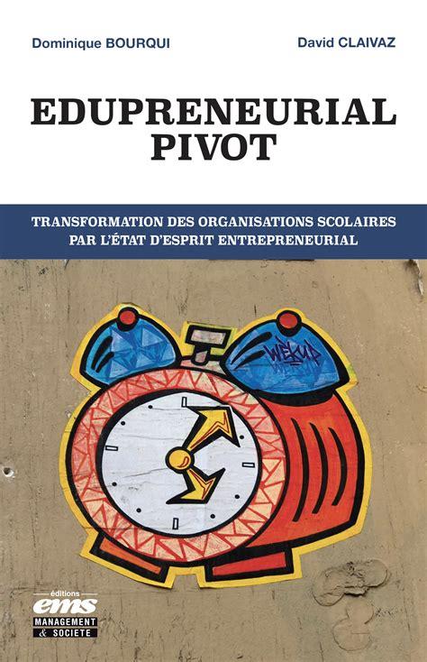 edupreneurial pivot transformation des