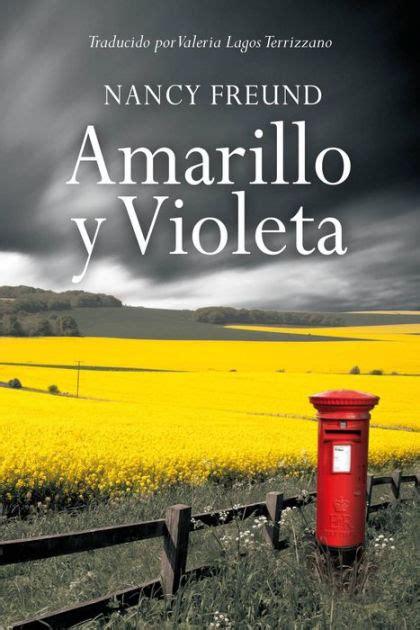 barnes and noble amarillo amarillo y violeta by nancy freund nook book ebook