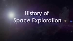 History of Space Exploration - Iken Edu - Get Link Youtube