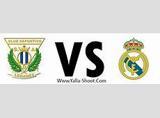 مشاهدة مباراة ريال مدريد وليغانيس بث مباشر بتاريخ 0611