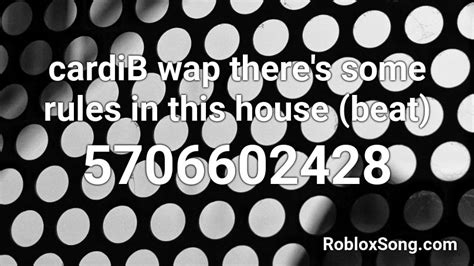 Wap music code for robloxall games. cardiB wap there's some rules in this house (beat) Roblox ...