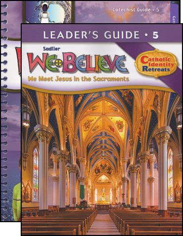 We Believe Catholic Identity, K6 Grade 5, Catechist Guide With Leader Guide, Parish Edition