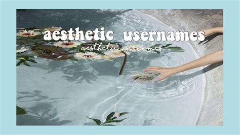 Soft Aesthetic Usernames Youtube