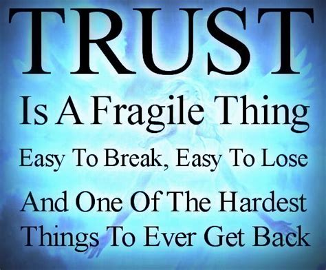 Trust Is Fragile Quotes Quotesgram. Morning Quotes About Nature. Quotes About Strength When Someone Is Sick. Hurt Quotes Tripod. Family Quotes Valentines. Boyfriend Makeup Quotes. Friendship Quotes Gujarati. Uplifting Country Quotes. Summer Quotes William Shakespeare