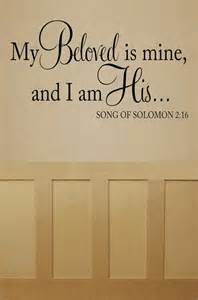I AM My Beloved Is Mine Song of Solomon and His