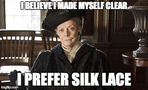 Downton Abbey Memes - silk by lbf downton abbey knitting memes pinterest