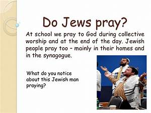 Can you think about ways that Judaism is like Christianity ...