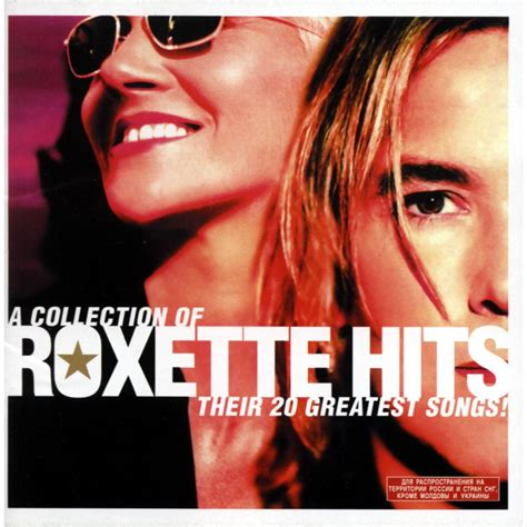 collection of roxette hits their 20 greatest songs