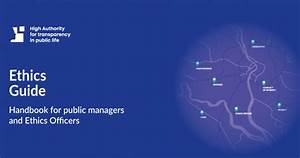 Ethics Guide  Handbook For Public Managers And Ethics