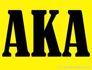 What is AKA (Also Known As)?