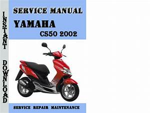 Yamaha Cs50 2002 Service Repair Manual Pdf Download