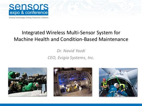 Navid Yazdi by Sensors Expo 2013 Condition Based Maintenance Evigia Systems