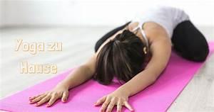 Yoga Zu Hause : 7 yoga bungen f r zuhause 15 minuten 10 bonus tipps f r deine eigene yoga oase asanayoga de ~ Markanthonyermac.com Haus und Dekorationen