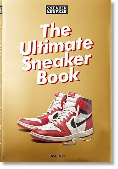 Sneaker Freaker Ultimate Sneakers Taschen Den